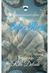 Baby Blues (Escape From Reality Series Book 16)