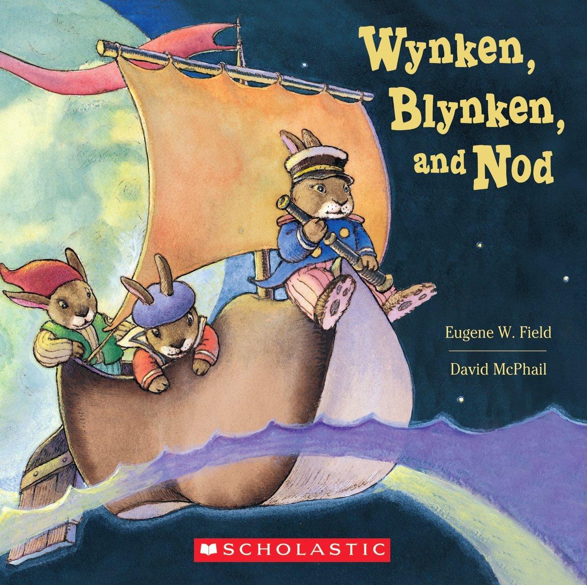 Wynken Blynken And Nod
