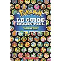 Pokémon : Le guide essentiel