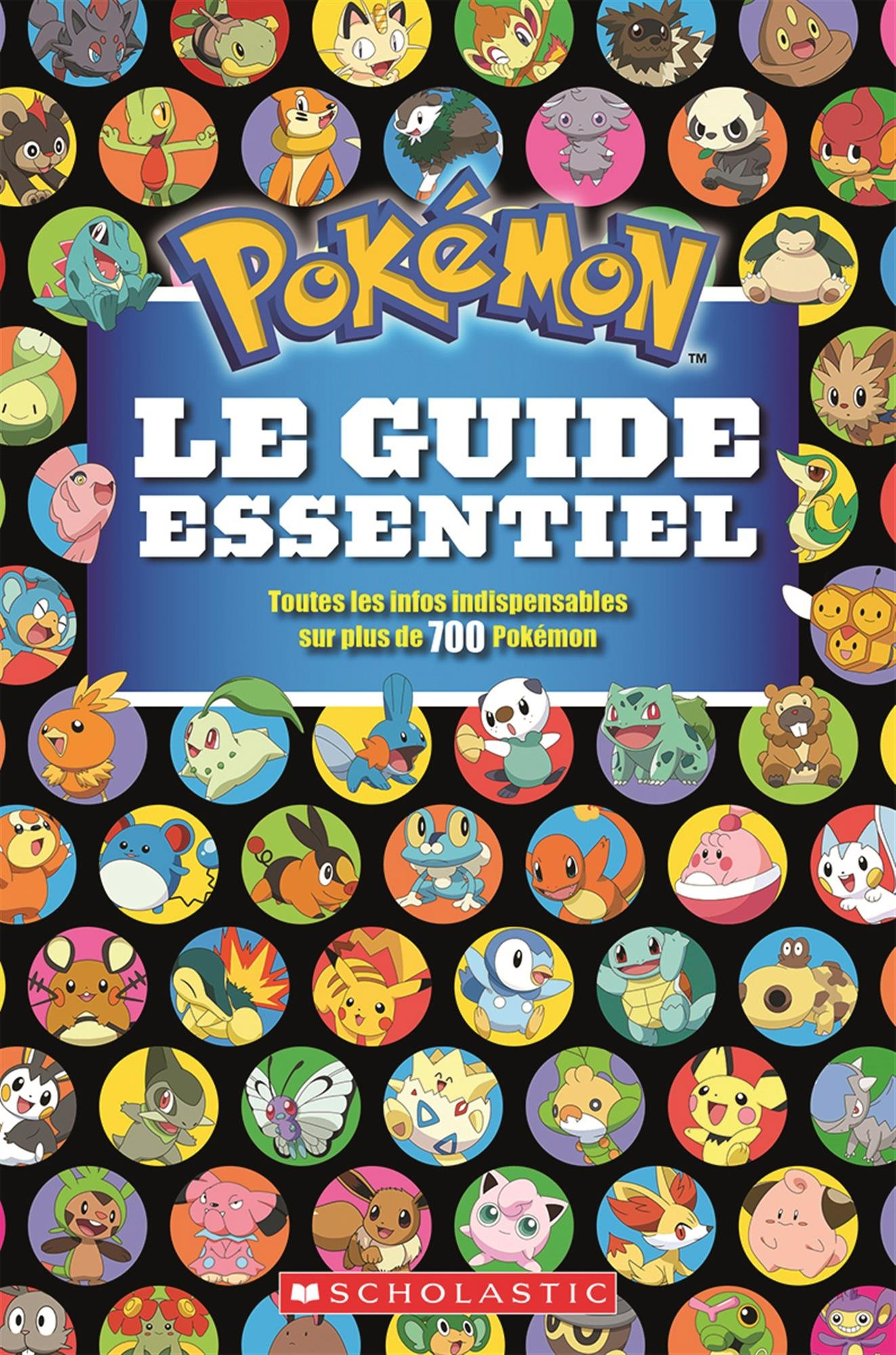 Pokemon Le Guide Essentiel Scholastic Canada Ltd