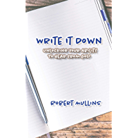Write It Down: Unlocking Your Ability to Hear From God (English Edition)