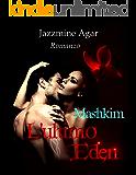 L'ultimo Eden: Mashkim
