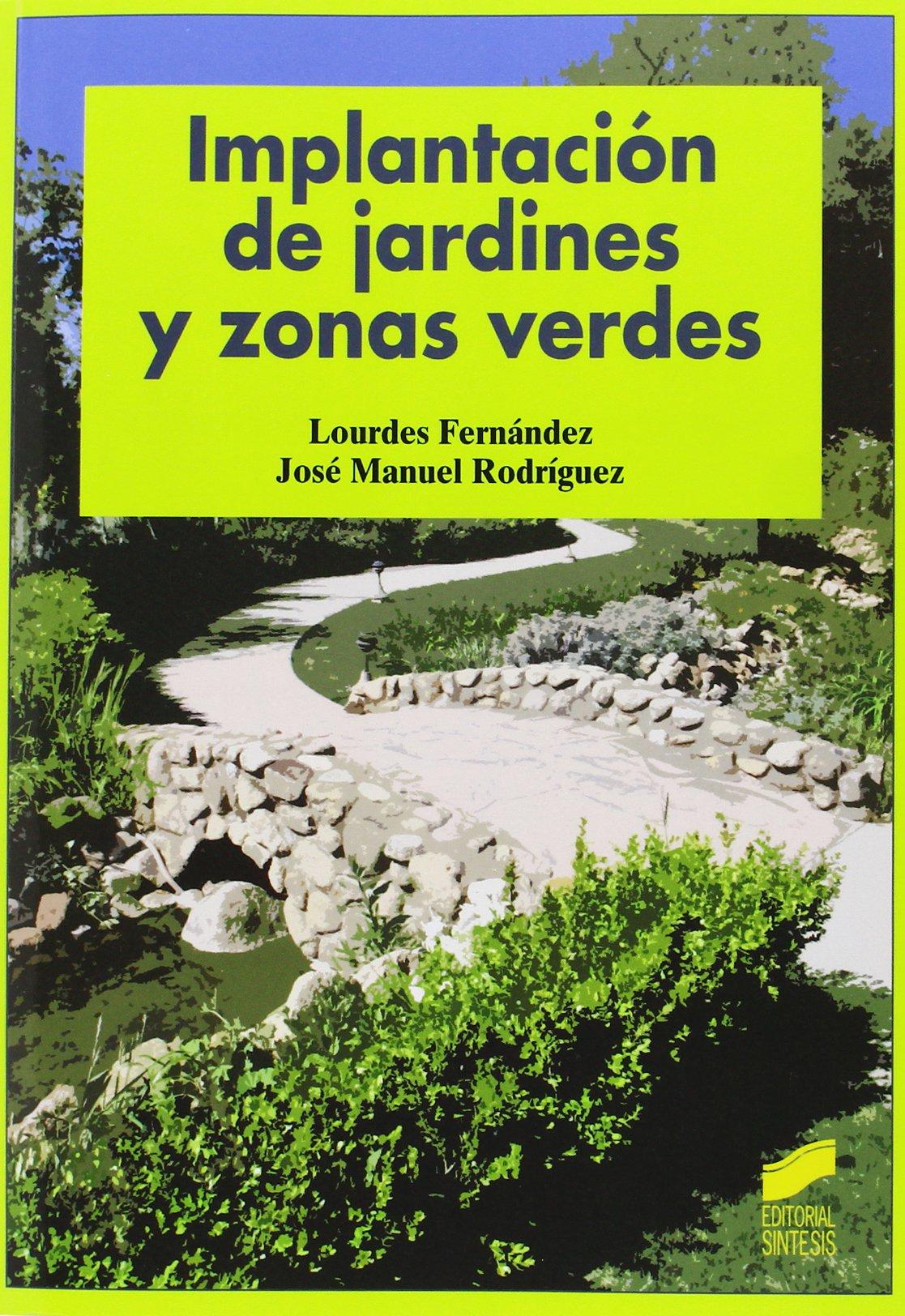 Implantación de jardines y zonas verdes: Amazon.es: Fernández ...