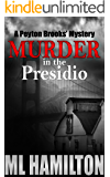Murder in the Presidio (Peyton Brooks' Series Book 6)