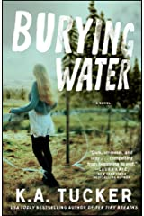 Burying Water: A Novel (The Burying Water Series Book 1) Kindle Edition