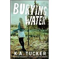 Burying Water: A Novel: 1