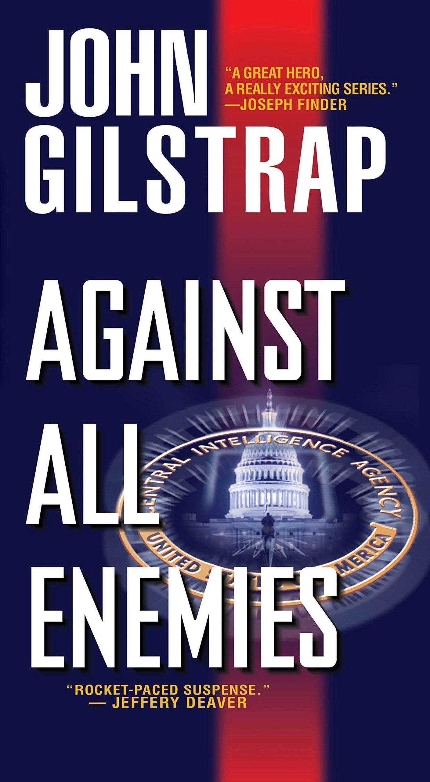 Amazon.com: Against All Enemies (A Jonathan Grave Thriller)  (9780786035052): John Gilstrap: Books