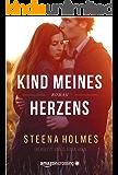 Kind meines Herzens (German Edition)