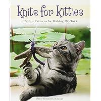 Knits for Kitties 25 Knitting Patterns