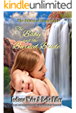 The Baby and the Burned Bride (The Brides of Sioux Falls Book 1)