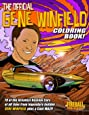 The Official GENE WINFIELD Coloring Book: One of the Greatest Custom Car Builders of all time... now COLORABLE!