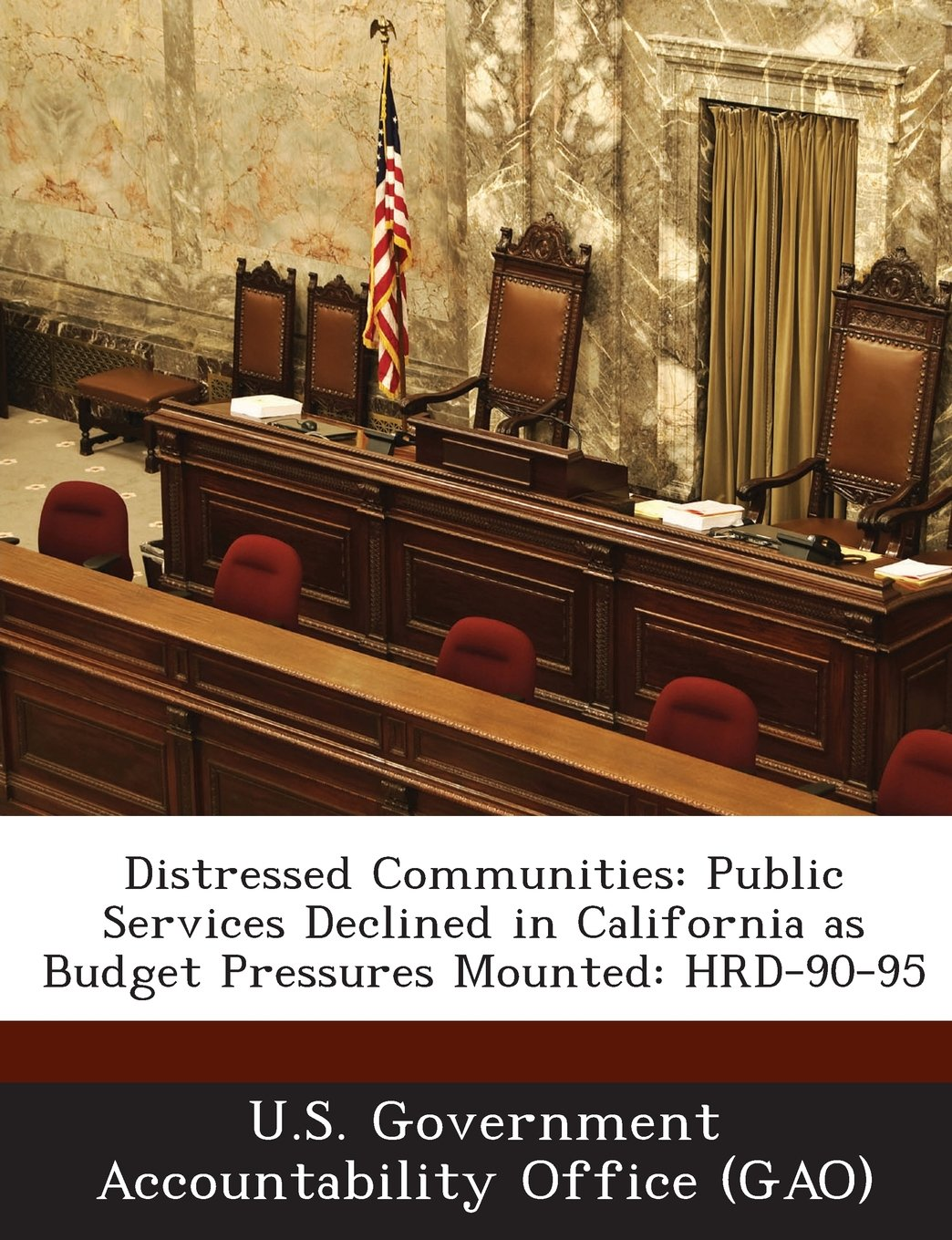 Read Online Distressed Communities: Public Services Declined in California as Budget Pressures Mounted: Hrd-90-95 ebook