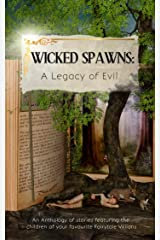 Wicked Spawns: A Legacy of Evil Kindle Edition