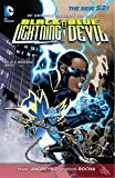 DC Universe Presents Vol. 3: Black Lightning and Blue Devil (The New 52)