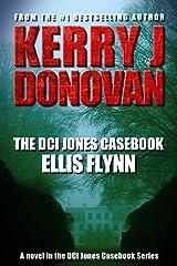 The DCI Jones Casebook: Ellis Flynn Kindle Edition