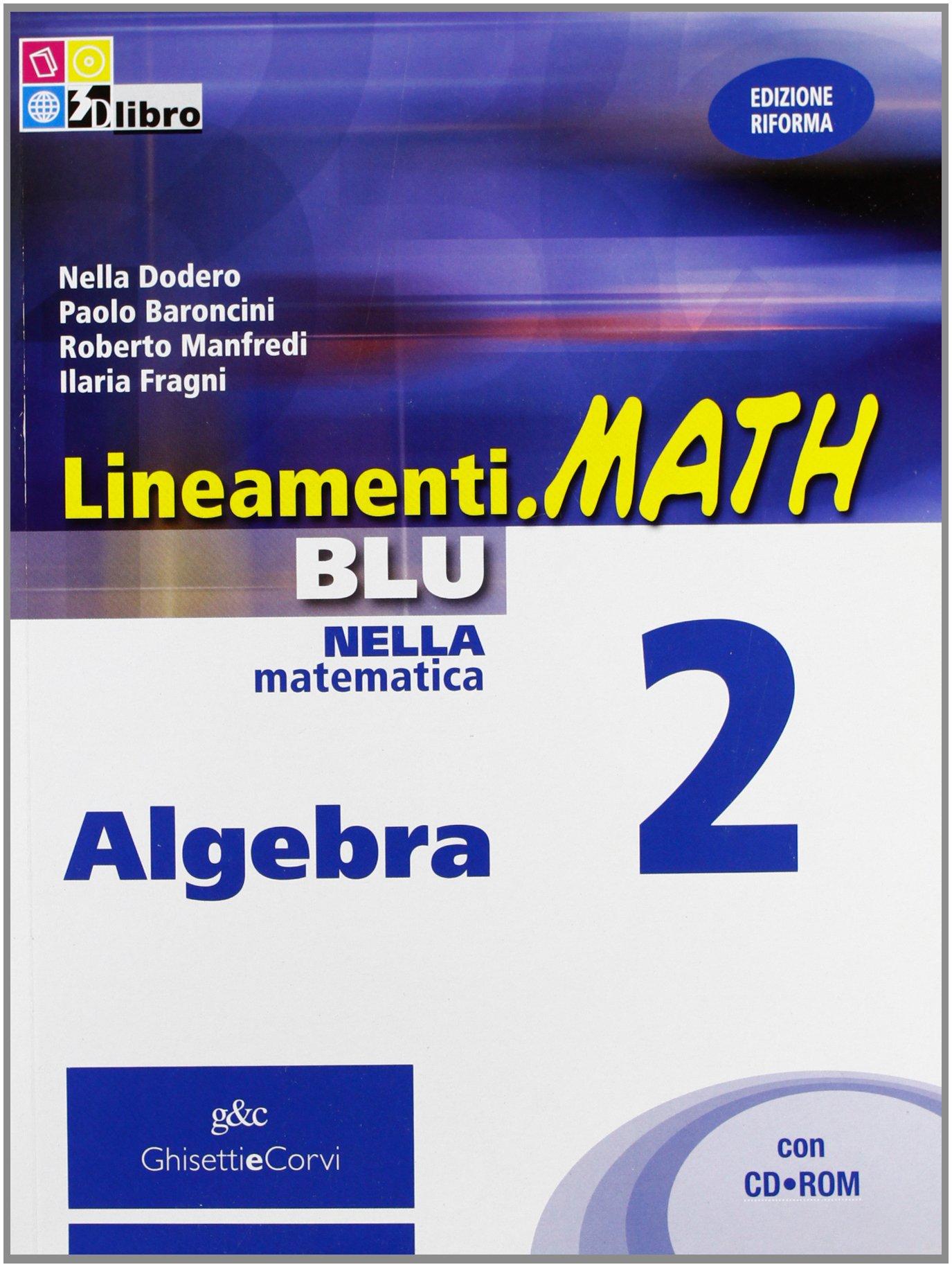 Lineamenti.Math Blu Algebra 2