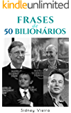 Frases de 50 Bilionários