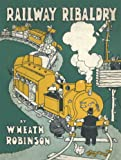 Railway Ribaldry: Being 96 pages of railway humour (Old House)