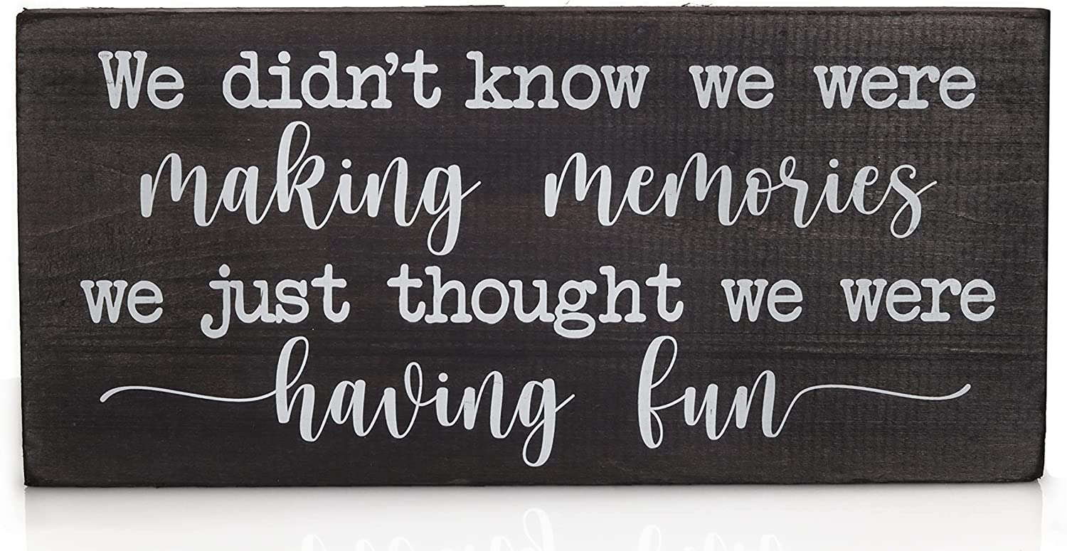 We Didn't Know We Were Making Memories Modern Farmhouse Decor - Boho Wall Decor for Living Room Accessories - Cute Hanging Rustic Wooden Sign for Kitchen or Bedroom - Plaque with sayings