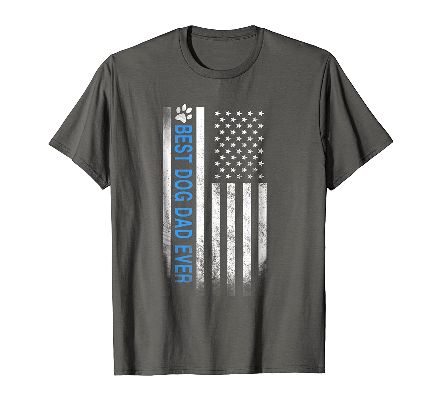 b905e4cf Best Dog Dad Ever American Flag T-Shirt Gift for Best Father-TH ...