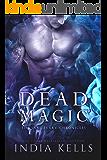 Dead Magic: The Sanctuary Chronicles