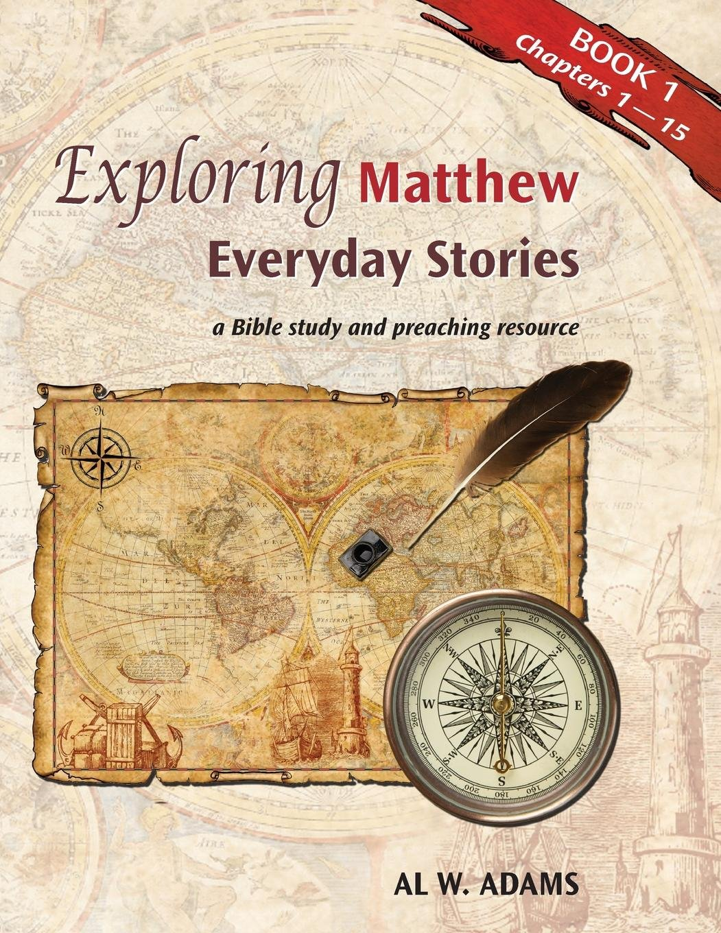 Exploring Matthew:: Everyday Stories, a Bible Study and Preaching Resource Book 1 pdf epub