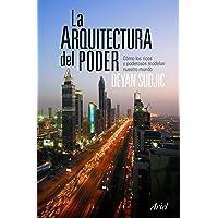 La arquitectura del poder (Ariel)