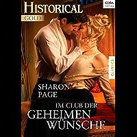 Im Club der geheimen Wünsche (Historical Gold)