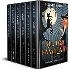 Accidental Familiar Complete Box Set: Books 1 - 5 Plus Prequel