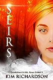 Seirs (Guardianes Del Alma nº 5)