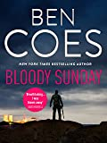 Bloody Sunday (Dewey Andreas Thrillers) (English Edition)