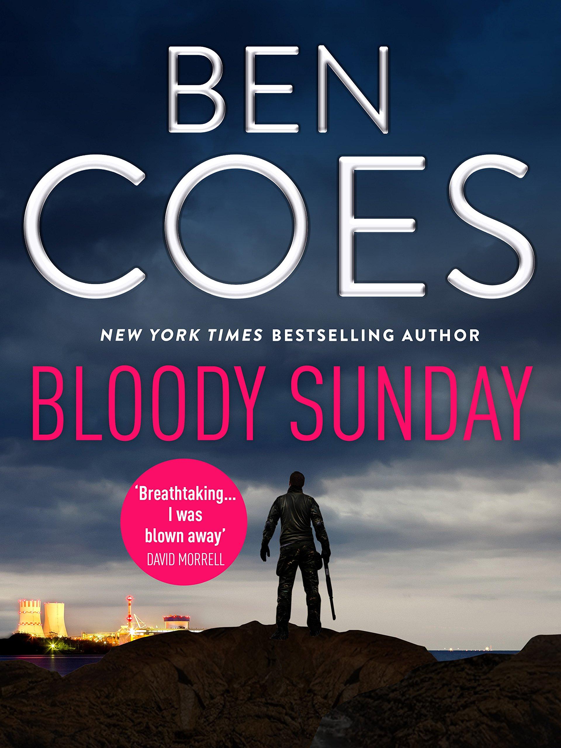 Bloody Sunday (Dewey Andreas Thrillers) por Ben Coes