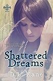 Shattered Dreams (Shattered Souls Book 1)
