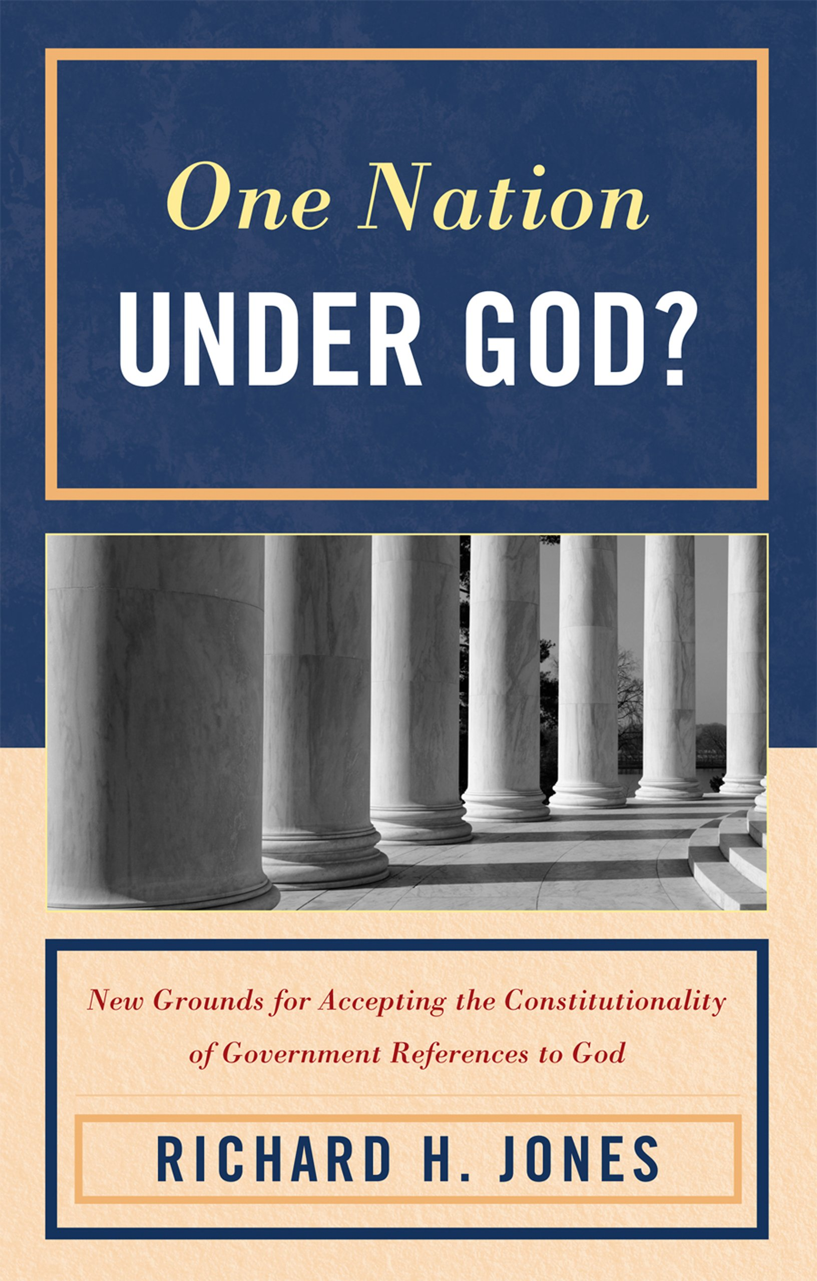 One Nation Under God?: New Grounds for Accepting the Constitutionality of Government References to God PDF