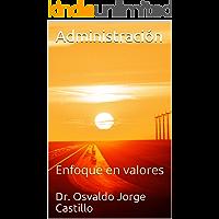 Administración: Enfoque en valores
