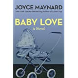 Baby Love: A Novel (Coronet Books)