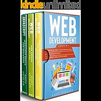 Web development: 3 books in 1 : Web development for Beginners in HTML + Web design with CSS + Javascript basics for…