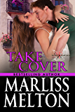 TAKE COVER: A Novella in the Echo Platoon series
