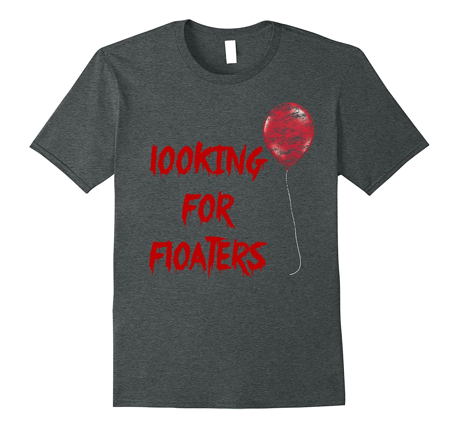 Red Balloon Horror Halloween Looking for Floaters T-Shirt-TJ