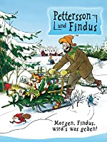 Pettersson und Findus: Morgen, Findus, wird's was geben!
