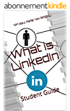 What is LinkedIn: Student Guide (English Edition)
