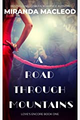 A Road Through Mountains (Love's Encore Book 1) Kindle Edition