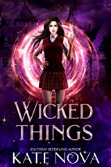 Wicked Things: A Why Choose Paranormal Academy Romance (Misfits of Magic Book 2) Kindle Edition