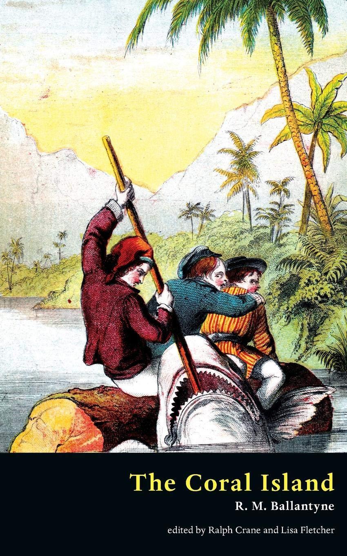 The Coral Island (Valancourt Classics) PDF