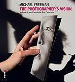 The Photographer's Vision (The Photographer's Eye)