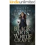 Black Arts, White Craft (Black Hat Bureau Book 2)