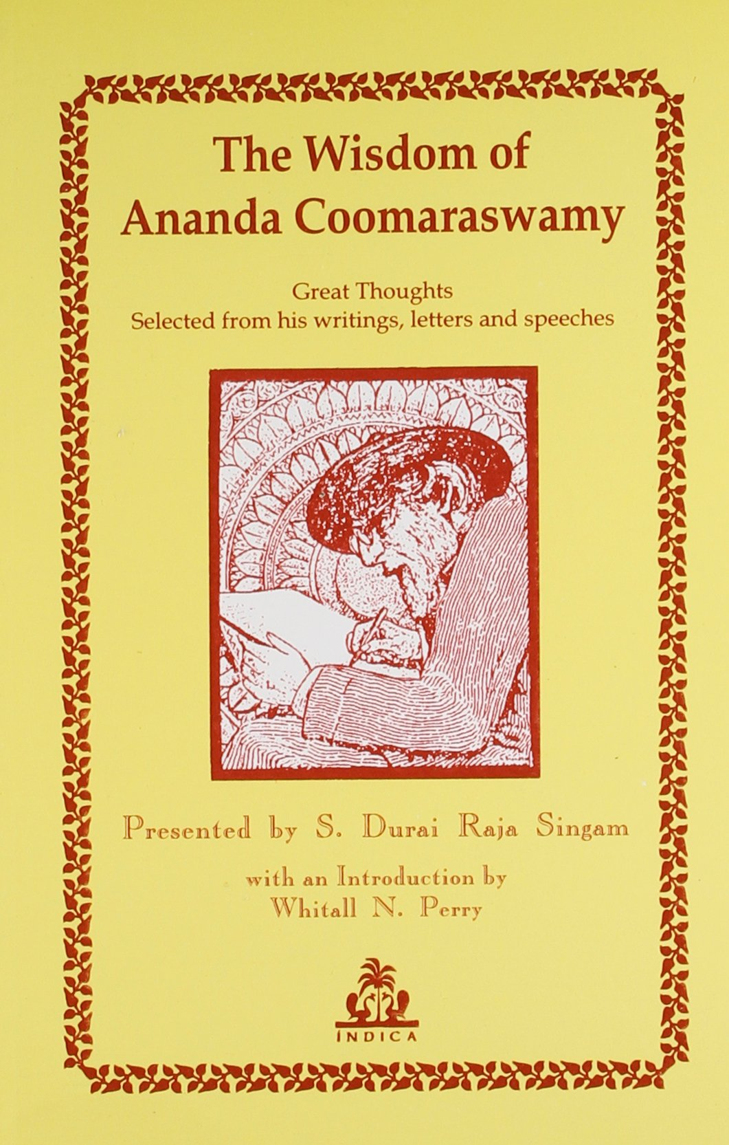 The wisdom of anada coomaraswamy s durai raja sigam 9788186569214 the wisdom of anada coomaraswamy s durai raja sigam 9788186569214 amazon books altavistaventures Images
