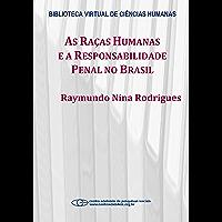 As raças humanas e a responsabilidade penal no Brasil