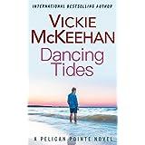 Dancing Tides (A Pelican Pointe Novel Book 3)