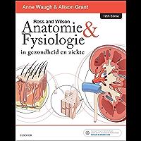 Ross and Wilson Anatomie en Fysiologie in gezondheid en ziekte - E-Book